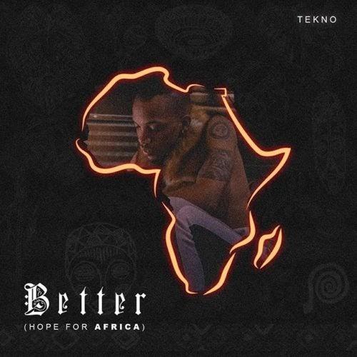 "[Instrumental] Tekno – ""Better"" (Hope For Africa) Challenge"