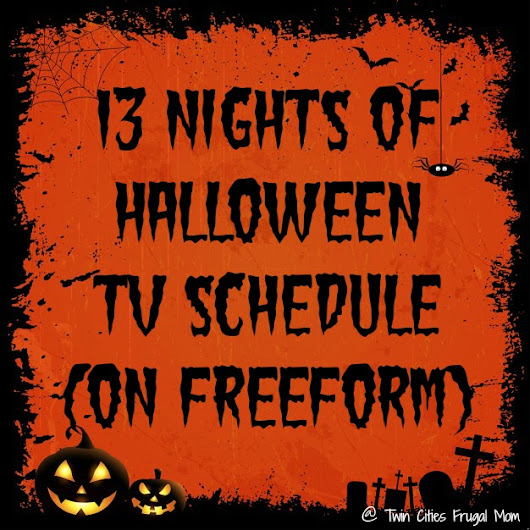 13 Nights of Halloween TV Schedule (on Freeform) - Twin Cities Frugal Mom