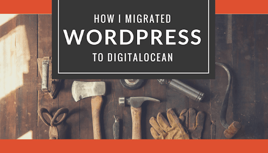 How I migrated Wordpress from Openshift to DigitalOcean - Coding is Love