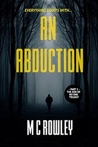 An Abduction by M. C. Rowley