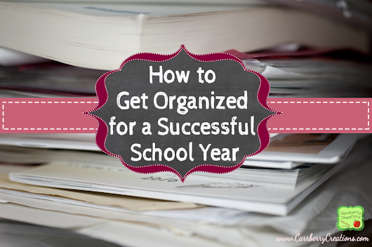 How to Get Organized for a Successful School Year