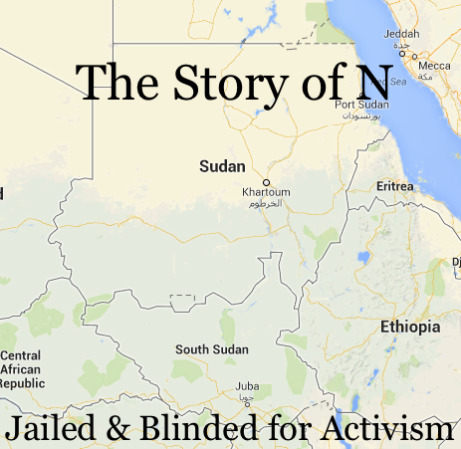 Sudan Stories: The Story of N - Imprisoned and Blinded