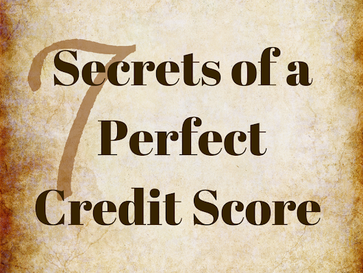 7 Steps for the Perfect Credit Score Formula