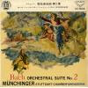 MUNCHINGER, KARL - bach; orchestral suite no.2 in b minor