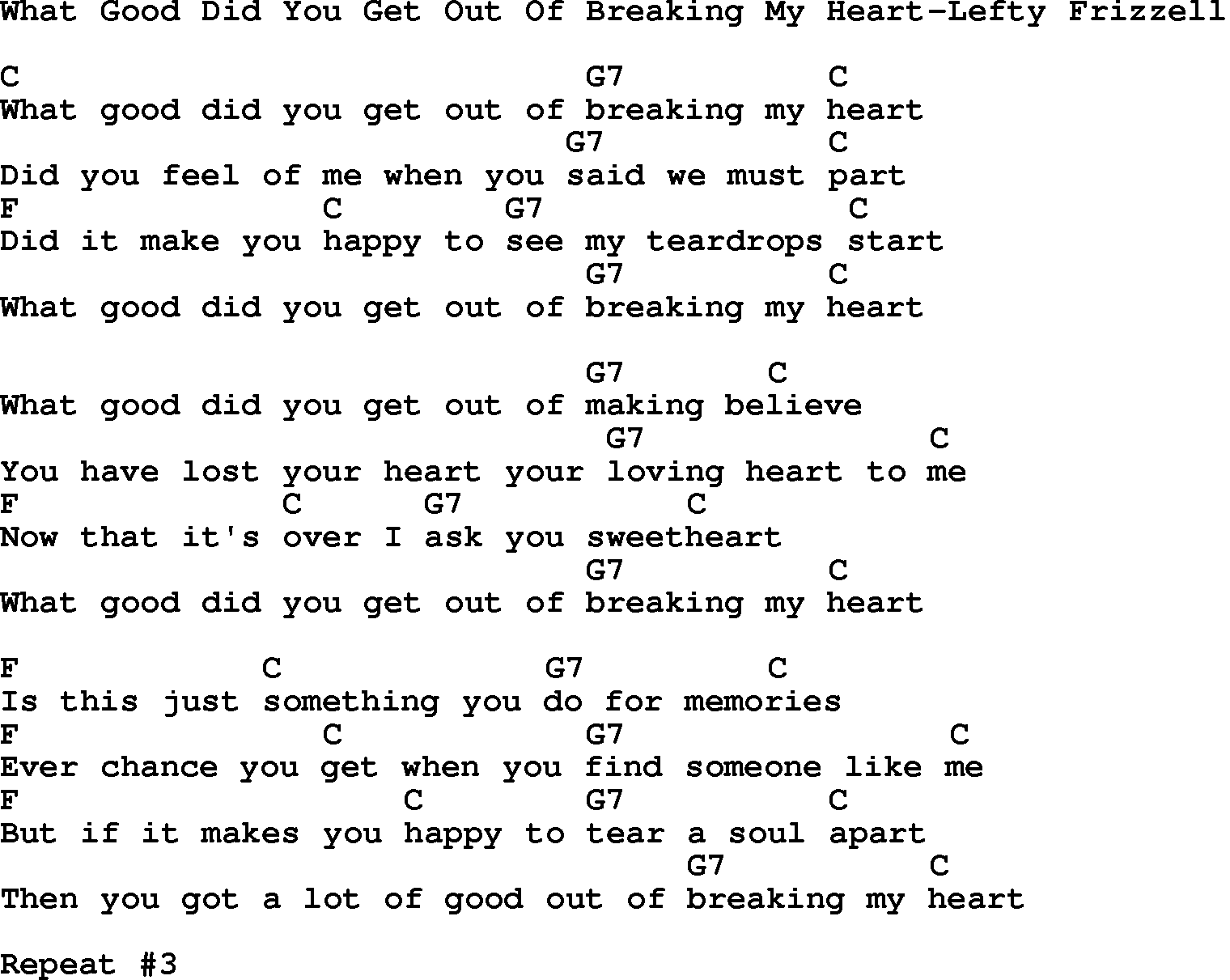 Country Musicwhat Good Did You Get Out Of Breaking My Heart Lefty