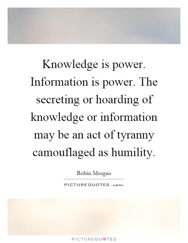 Knowledge Is Power Information Is Power The Secreting Or