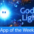 God of Light has been named App of the Week! | Eon Games
