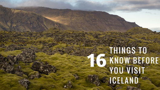16 things to know before you visit Iceland - Roamilicious