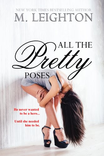 All the Pretty Poses (The Pretty Series) by M. Leighton