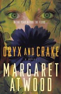 Oryx and Crake (e-bok)