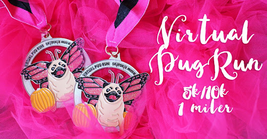 One Week Left & 135 Spots To Go To Hit $9,500 Raised For The #VirtualPugRun