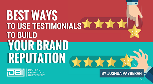 Best Ways to Use Testimonials to Build Your Brand Reputation »