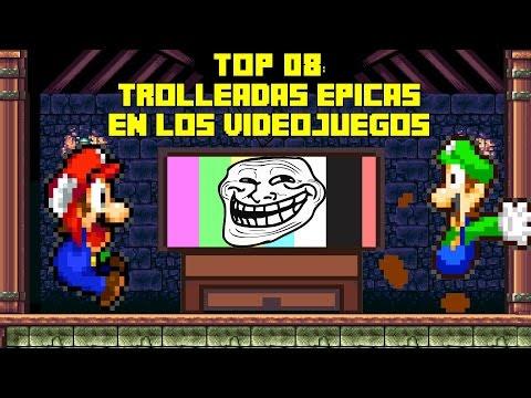 Top 08: Trolleadas Épicas En Los Videojuegos