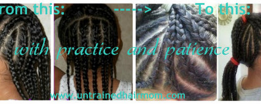 Learning to Cornrow Hair Takes Practices and Patience - Untrained Hair Mom