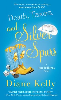 Death, Taxes, and Silver Spurs (Tara Holloway Series #7)