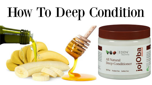 How to Deep Condition For Healthy Long Hair |  Healthy Body, Healthy Lif