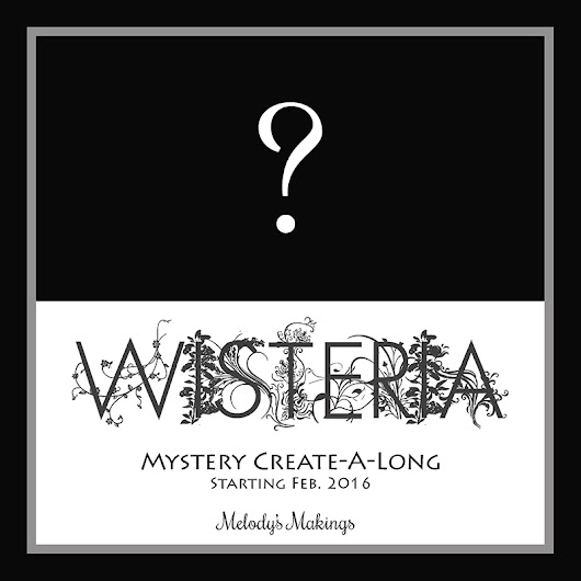 Sign up for the Wisteria Mystery CAL/KAL Now!
