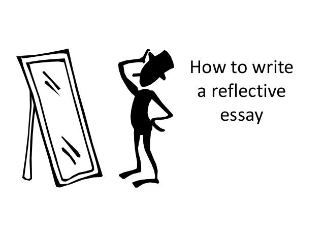 how to write a reflective essay on a presentation
