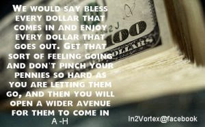 Abraham Hicks Money We Would Say Bless Every Dollar That Comes