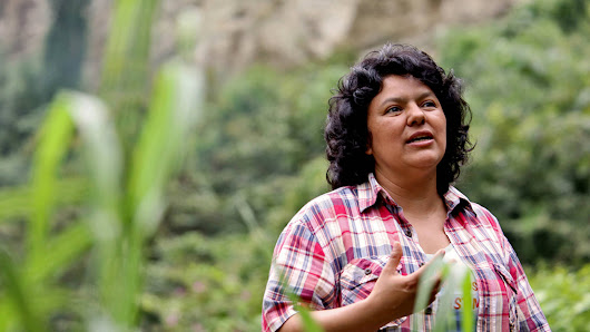 Breaking: Honduran Indigenous Leader Berta Cáceres Assassinated, Won Goldman Environmental Prize