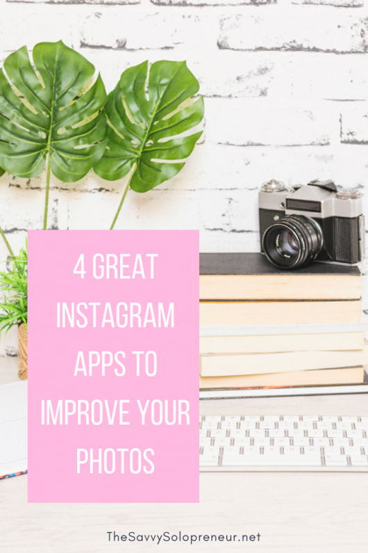 4 Great Instagram Apps to Improve Your Photos