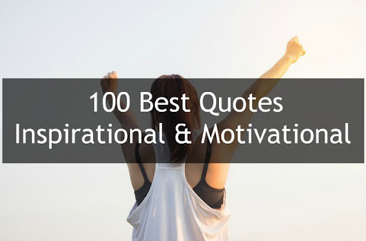 100 Best Quotes to Inspirational & Motivational | Mind My Business