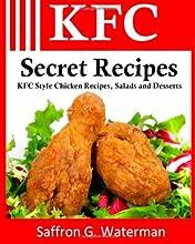 KFC Secret Recipes: KFC Style Chicken Recipes, Salads & Desserts