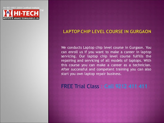 Laptop Chip level Repairing Course Gurgaon