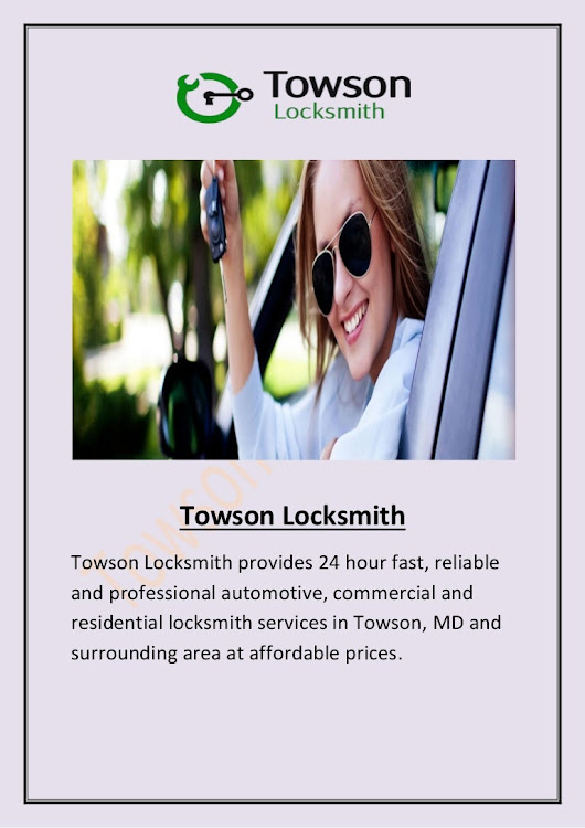 24 Hour Locksmith in Towson MD