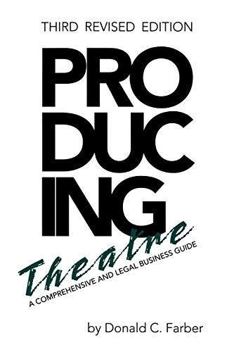 Download Now: Producing Theatre : A Comprehensive and