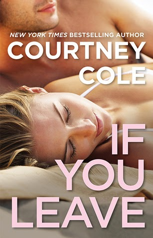 Must Read Books Or Die Review If You Leave By Courtney Cole