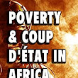 Poverty and Coup d'État in Africa - Kindle edition by Jerry Sarkwah. Literature & Fiction Kindle eBooks @ Amazon.com.
