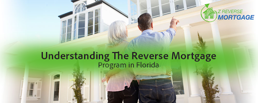 Understanding the Reverse Mortgage Program in Florida