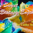 My Sweet Ecstasy Engineer - a love poem by Cathy Nerujen