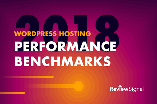 WordPress Hosting Performance Benchmarks (2018)