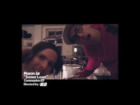 "Mason-Jar Releases ""Stoner Loser"" Video"
