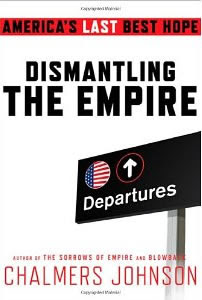 http://www.journeywithjesus.net/BookNotes/Chalmers_Johnson_Dismantling_The_Empire_sm.jpg