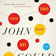 This Dusty Bookshelf: Seven Good Reasons Not To Be Good by John Gould