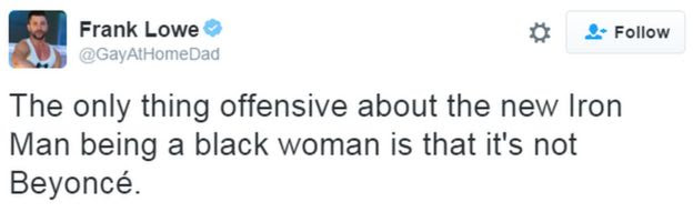 A tweet reads: The only thing offensive about the new Iron Man being a black woman is that it's not Beyoncé.