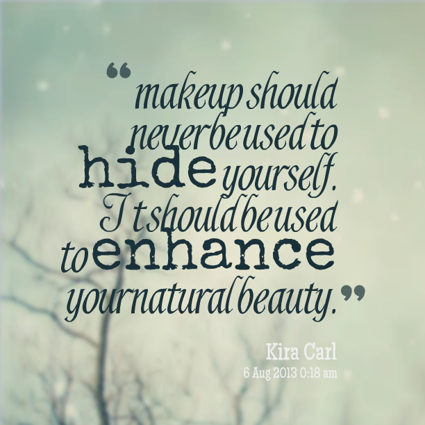 Quotes About Beauty No Makeup 28 Quotes