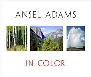 Ansel Adams in Color by Ansel Adams: Book Cover