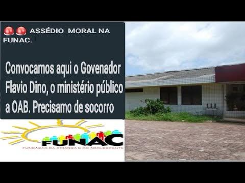 Atenção! Denúncia de assédio moral na FUNAC São Luís Maranhão