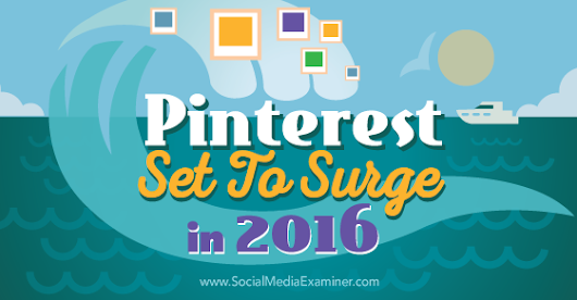Pinterest Set to Surge in 2016: New Research
