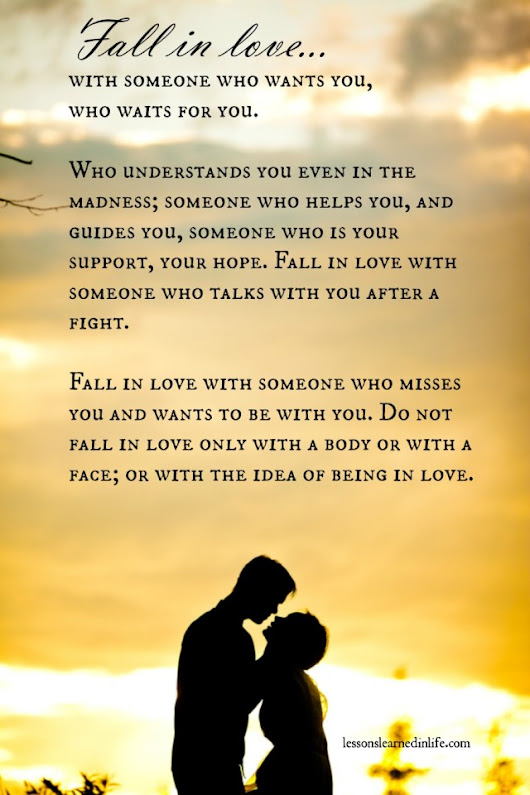Lessons Learned in Life | Fall in love who waits for you