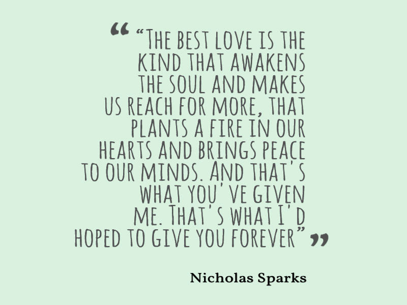 Nicholas Sparks Quote About Love Awesome Quotes About Life