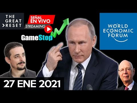 DAVOS 2021: PUTIN ADVIERTE DE UN COLAPSO REAL DEL MUNDO | GAMESTOP QUIEB...