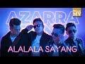 Lirik Lagu Alalala Sayang Azarra Band