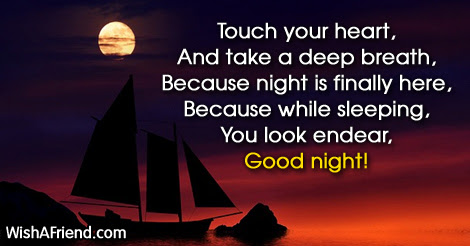 Touch Your Heart And Take A Good Night Message