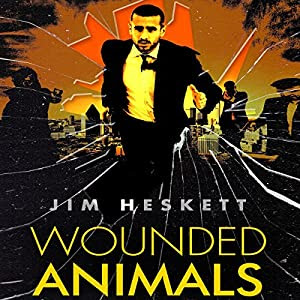 Wounded Animals: Whistleblower Book 1 | [Jim Heskett]