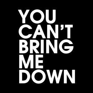 You Cant Knock Me Down Quotes